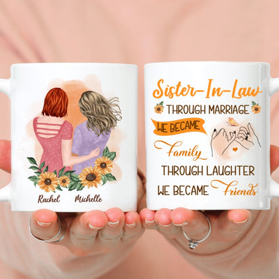 Through Marriage We Became Family - Personalized Custom Coffee Mug - Gifts For Sister-In-Law