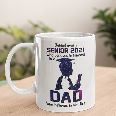 Behind A Senior 2021 - Son Dad Mug