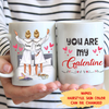 You Are My Galentine - Personalized Custom Coffee Mug - Gifts For Best Friend