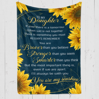 To My Daughter - You Are My Sunshine - Fleece Blanket