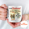 We Made It - Personalized Custom Coffee Mug - Gifts For Husband