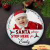 Santa Please Stop Here - Personalized Ceramic Christmas Ornaments