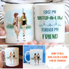 First My Sister-in-law, Forever My Friend - Personalized Custom Coffee Mugs