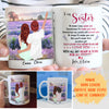 Personalized Custom Coffee Mug - To my sister - Gifts For Sister - Coffee Mug With Quote - 2522
