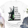 Don't make me flip my witch switch - Classic women T-shirt - Halloween Gifts