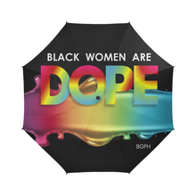 Load image into Gallery viewer, Black Women Are DOPE Dripping Umbrella