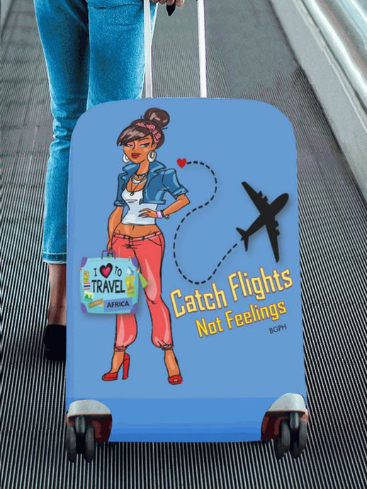 Catch Flights Not Feelings Luggage Cover