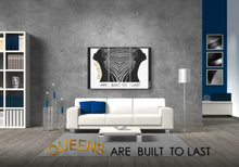 Load image into Gallery viewer, Queens Are Built To Last 3-Piece Wall Art