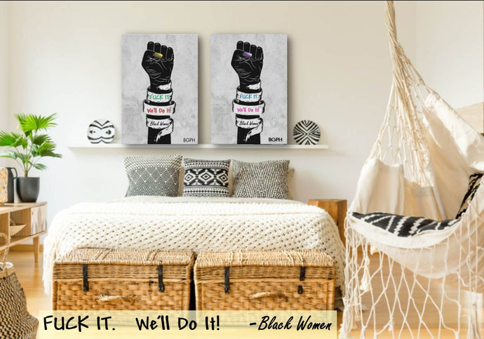FUCK IT, WE'LL DO IT Canvas Print