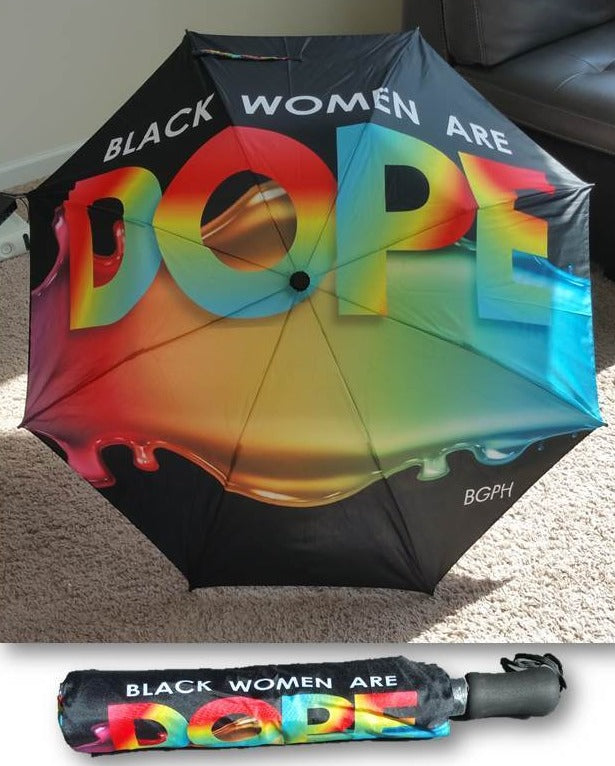 Black Women Are DOPE Dripping Umbrella