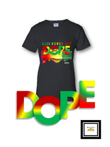 Black Women/Girls/Men/Boys Are DOPE African T-Shirt