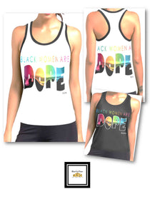 Black Women Are DOPE Racerback Tank Top