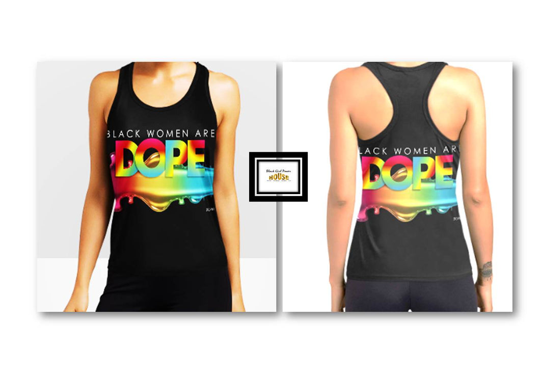 Black Women Are DOPE Dripping Racerback Tank Top