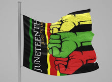 Load image into Gallery viewer, United Fists JUNETEENTH Flag