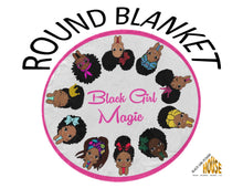 Load image into Gallery viewer, Ultra-Soft Fleece Black Girl Magic Round Blanket