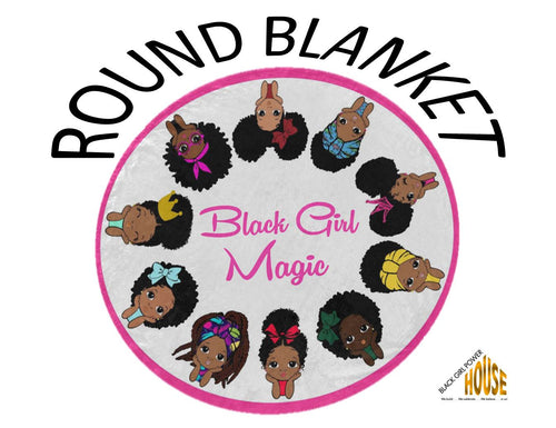 Ultra-Soft Fleece Black Girl Magic Round Blanket