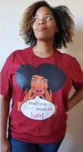 Load image into Gallery viewer, Don't You Dare Touch My Hair T-Shirt