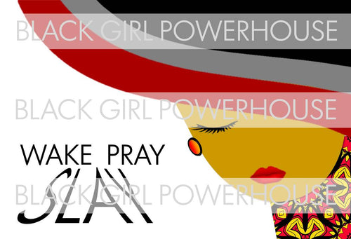 Wake Pray Slay PNG
