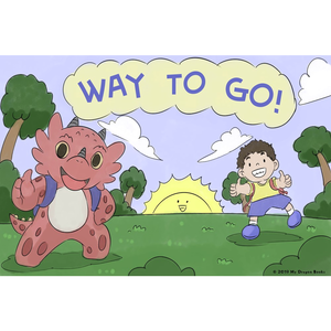 Way To Go Art Print (Dragon Affirmations For Kids)