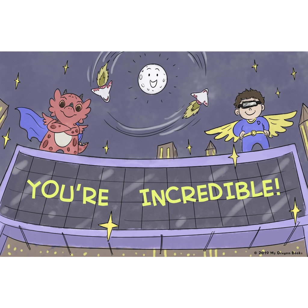 You're Incredible Art Print (Dragon Affirmations For Kids)