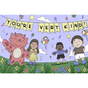 You're Very Kind Art Print (Dragon Affirmations For Kids)