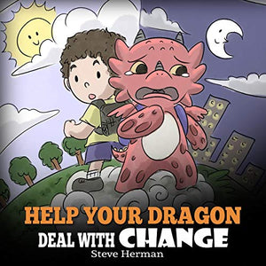 Help Your Dragon Deal With Change (Audiobook)