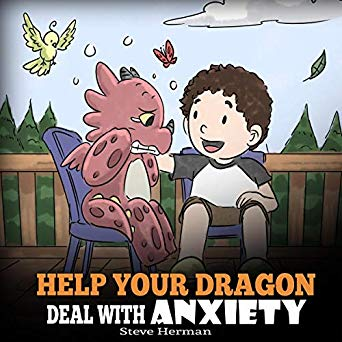Help Your Dragon Deal with Anxiety (Audiobook)