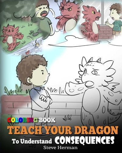 Coloring Book Teach Your Dragon To Understand Consequences