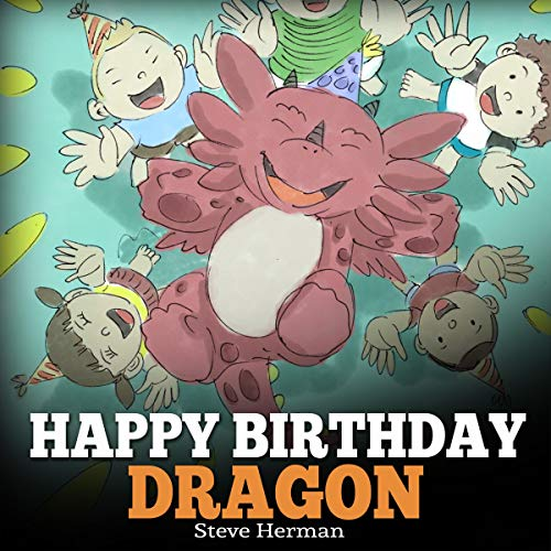Happy Birthday, Dragon! (Audiobook)