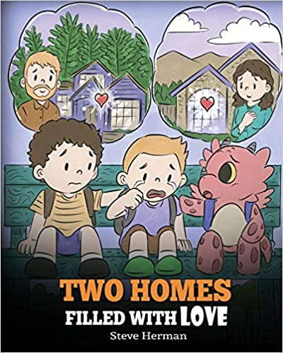 Two Homes Filled with Love: A Story about Divorce and Separation