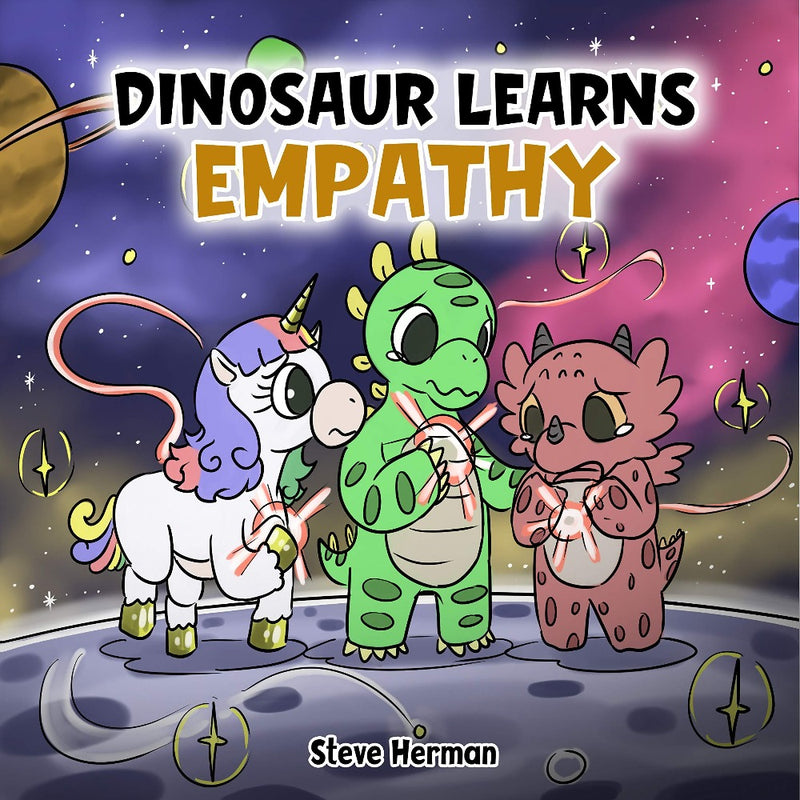 Dinosaur Learns Empathy: A Story about Empathy and Compassion. (Dinosaur and Friends - Volume 2)