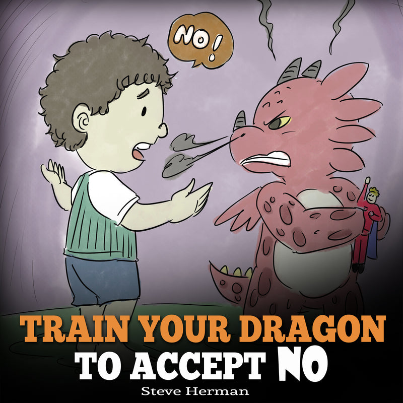 Train Your Dragon to Accept NO (Audiobook)