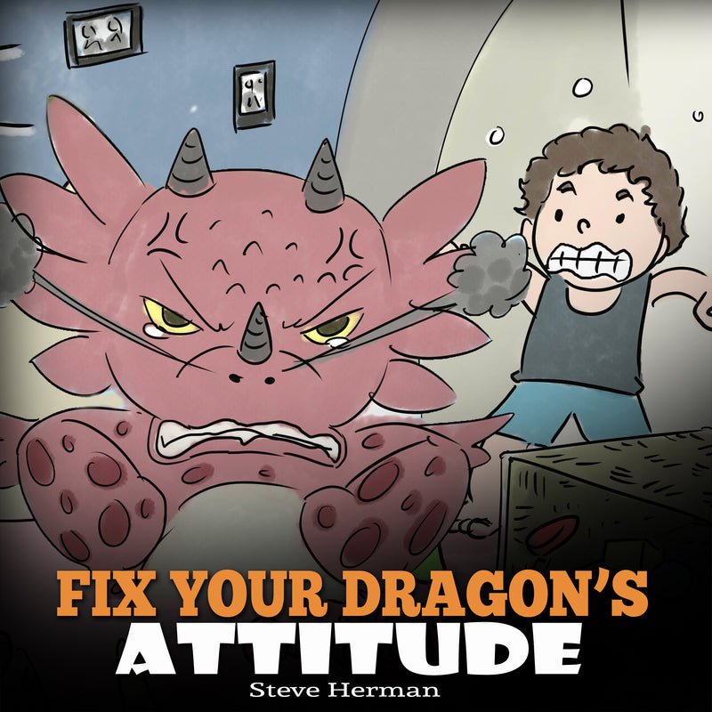 Fix Your Dragon's Attitude (Audiobook)