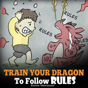 Train Your Dragon To Follow Rules (Audiobook)