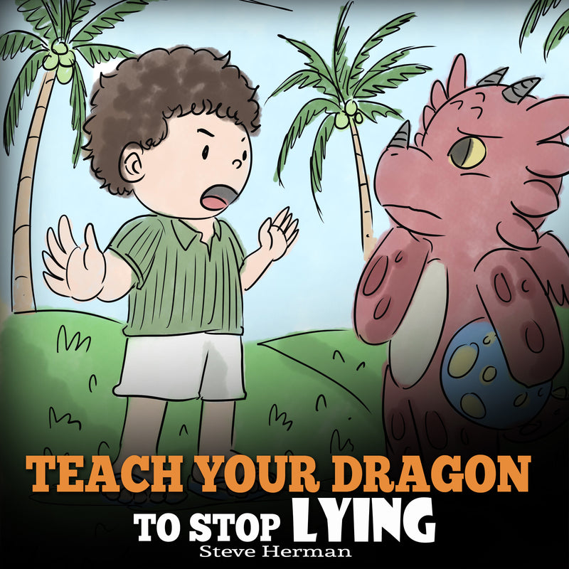 Teach Your Dragon to Stop Lying (Audiobook)