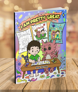 I Am Pretty Great: A Dragon Coloring Book About Self-Esteem, Self-Confidence and Positive Affirmations.  (My Dragon Coloring Book)