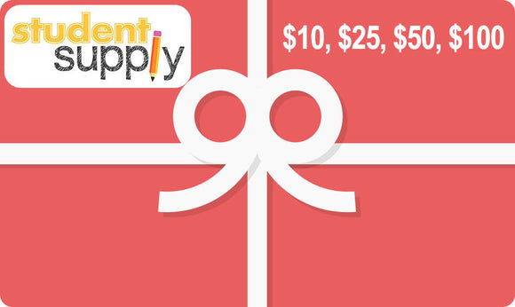 Student Supply Gift Card ($10.00, $25.00, $50.00 and $100.00)