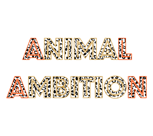 Animal Ambitionx