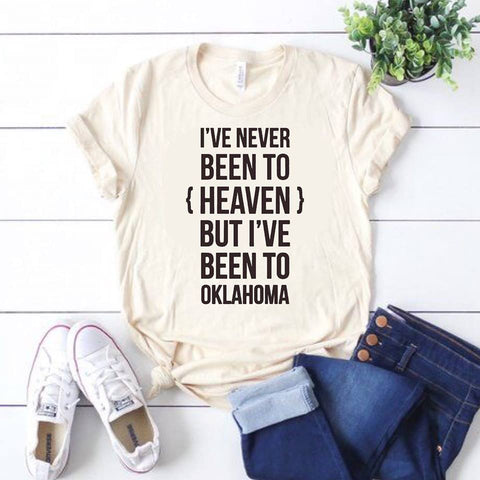 I've Never Been To Heaven... Oklahoma