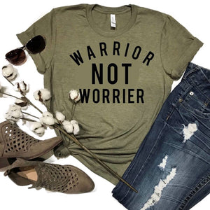 Warrior Not Worrier