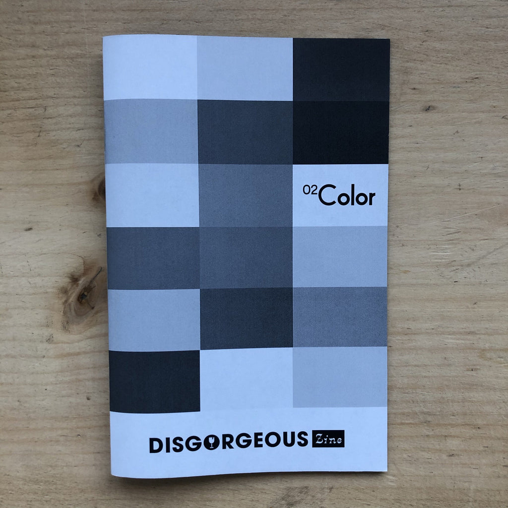 "Disgorgeous Zine, Issue 2, ""Color"""
