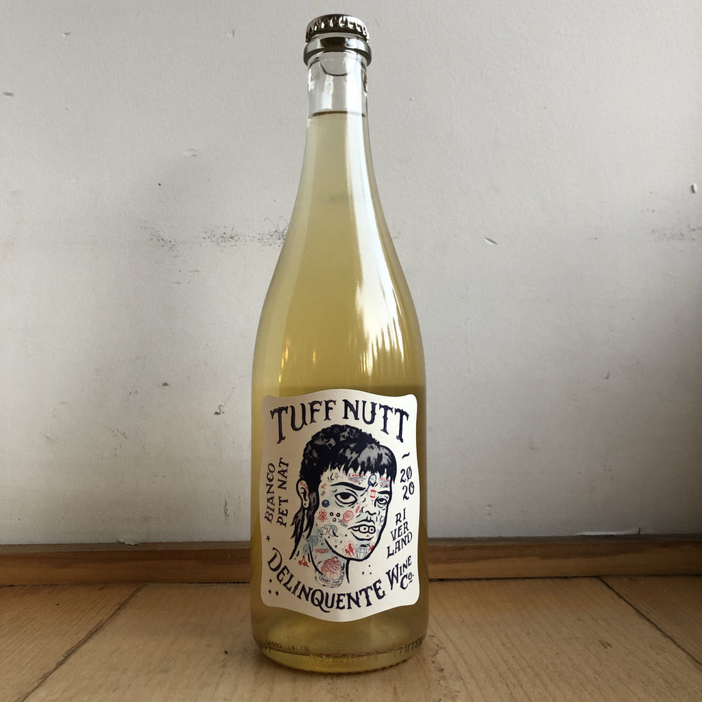 "Deliquente Wine Co., ""Tuff Nutt"" Bianco Pet-Nat 2020"
