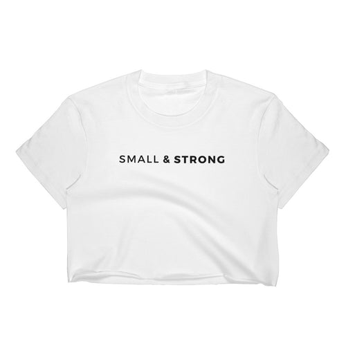 Small & Strong Classic Crop Top (Slim Fit)