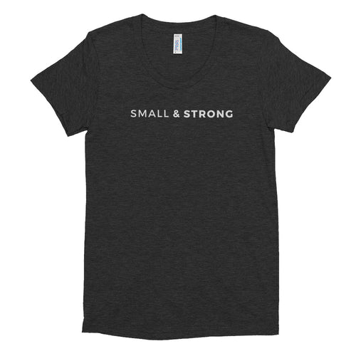 Small & Strong T-shirt (Slim Fit)