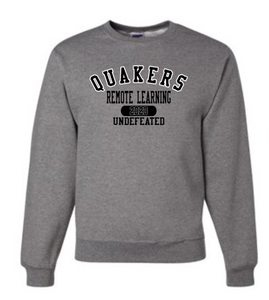 QUAKERS REMOTE LEARNING - UNDEFEATED YOUTH & ADULT CREW NECK SWEATSHIRT