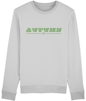 Adult unisex Grey long sleeved sweatshirt with autumn slogan printed in Pickle Green.