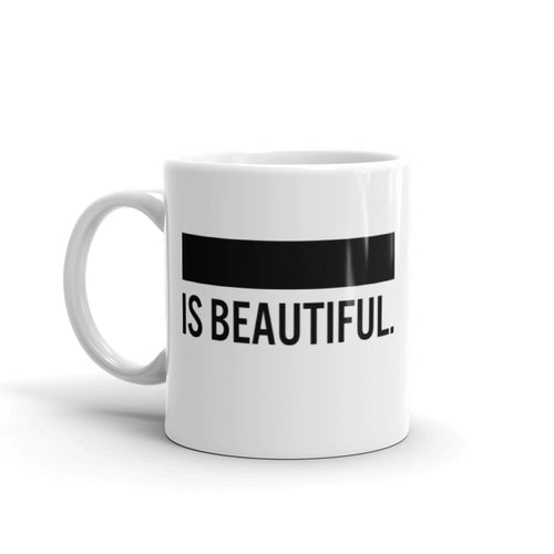 Black Is Beautiful Coffee Mug