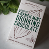 Grounded Pleasures - Drinking Chocolate, French Mint