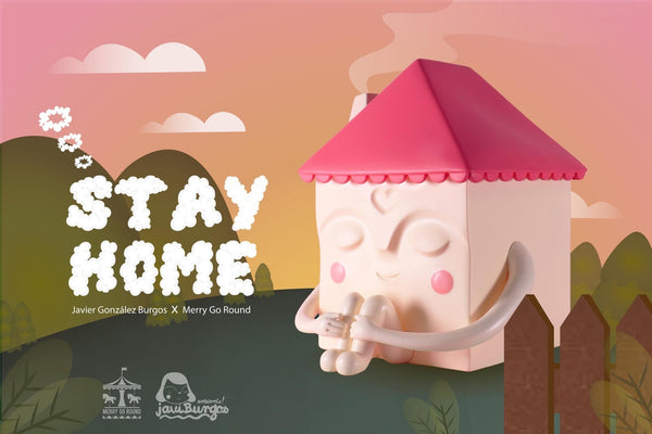 Stay Home by Javier Gonzalez Burgos - Preorder