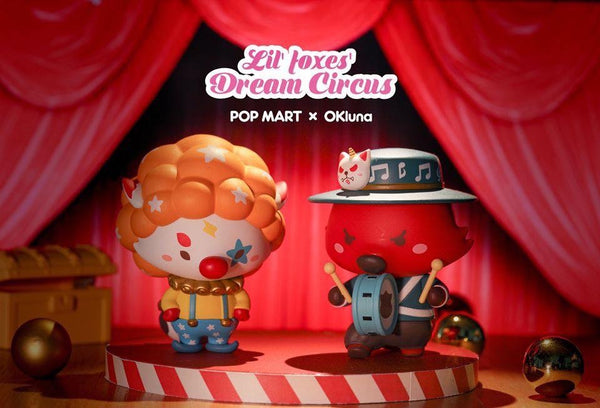 Lil' Foxes Dream Circus Mini Series by OK Luna and Pop Mart - Preorder